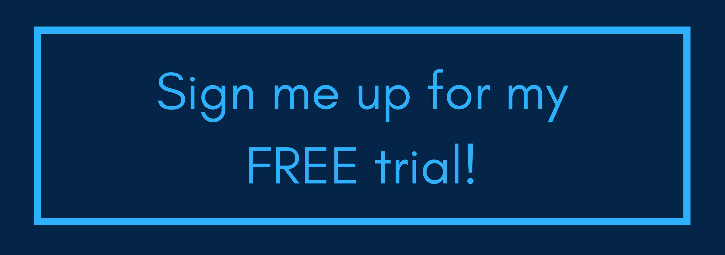 SIgn up FREE TRIAL